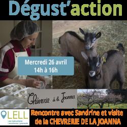 Dégust'action : Après-midi Découverte de la Chèvrerie de la Joanna à Brindas