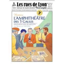 #57 - Histoire L'Amphithéâtre des 3 Gaules